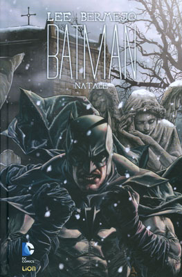 Batman: Natale di Lee Bermejo e colori di Barbara Ciardo